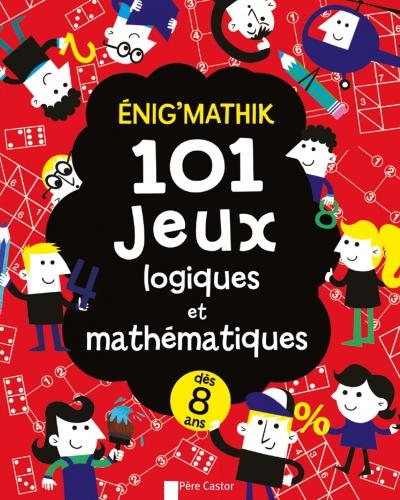 EnigMathik 101Jeux Logiques Et Mathematiques.jpg