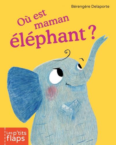 Où est Maman éléphant.JPG
