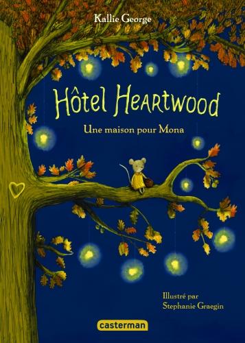 9782203162891_HOTEL HEARTWOOD T1 - UNE MAISON POUR MONA_HD.jpg
