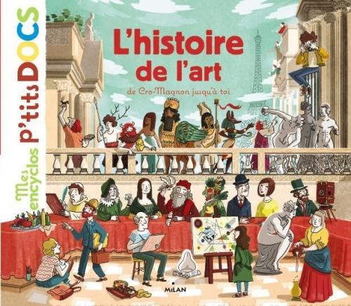 L-HISTOIRE-DE-L-ART-DE-CRO-MAGNON-JUSQU-A-TOI_ouvrage_popin.jpg