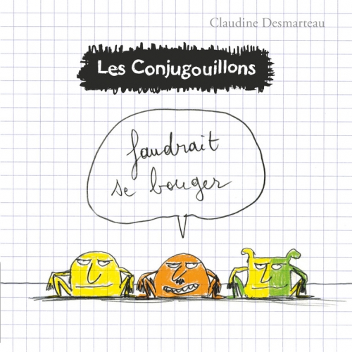 9782081431195_Conjugouillons_04_FaudraitSeBouger_Couv_BD.jpg