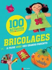 100 activitÇs faciles, bricolages Ö faire avec les grands parents.jpg