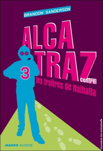 Alcatraz contre les traîtres de Nalhalla, mango éditions, brandon sanderson, sandales d'empédocle