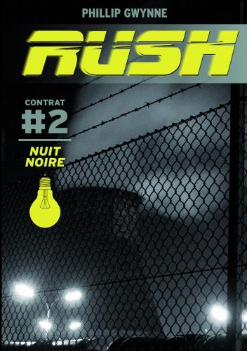 RUSH T2 (poche) Nuit noire.jpg