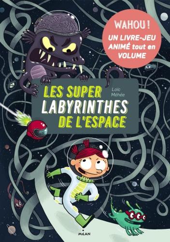 les-super-labyrinthes-de-lespace.jpg