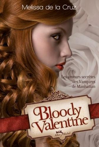 bloody valentine,melissa de la cruz,albin michel,wiz,sandales d'empédocle jeunesse,claire bretin