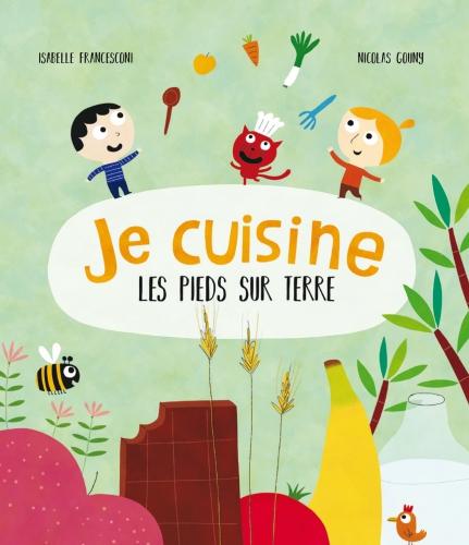 Je_Cuisine_les_pieds_sur_terre_couv_editions_Ricochet.jpg