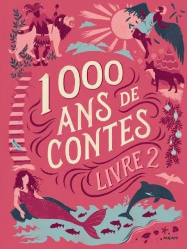 Mille-ans-de-contes-Livre-2_ouvrage_popin.jpg