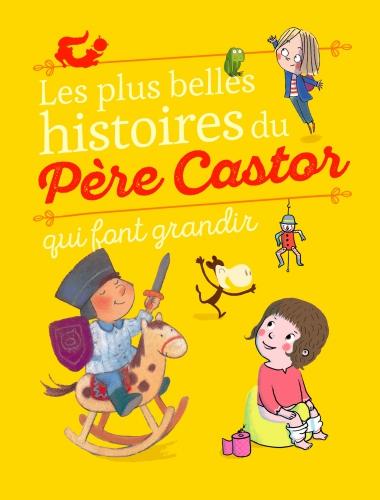 Belles Histoires Père Castor GRANDIR.jpg