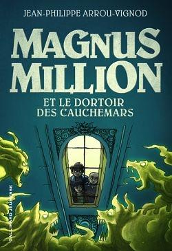 Magnus Million et le Dortoir des Cauchemars 491750072