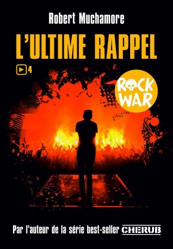 9782203157682_ROCK WAR T4 - L'ULTIME RAPPEL_HD.jpg
