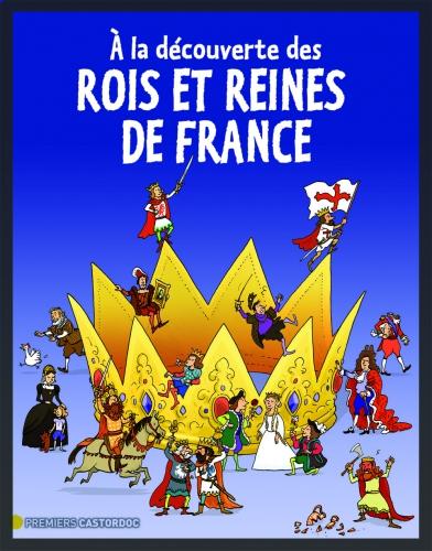 A la découverte des rois et reines de France.jpg
