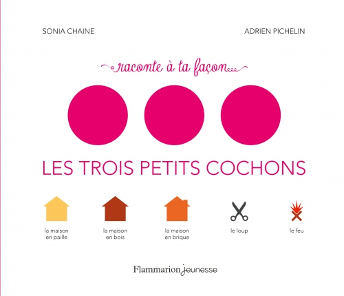 Raconte A ta Facon Les Trois Petits Cochons.jpg