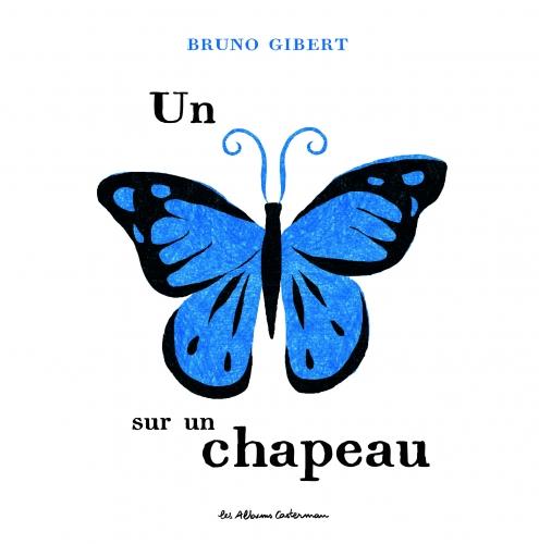 9782203124721_UN PAPILLON SUR UN CHAPEAU_HD.jpg