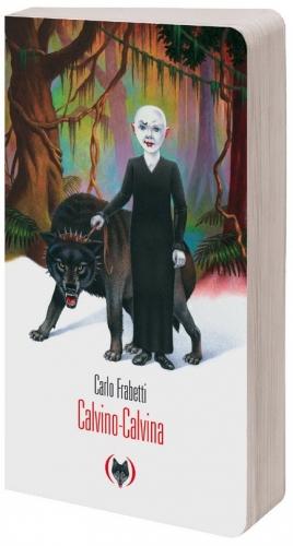 Calvino-Calvina ; Carlo Frabetti ; Traduit de l'espagnol : Faustina Fiore ;  Editions Les Grandes Personne, sandales d'empédocle, besançon