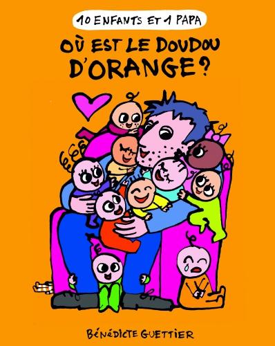 9782203123526_10 ENFANTS 1 PAPA T6 OU EST LE DOUDOU D'ORANGE __HD.jpg