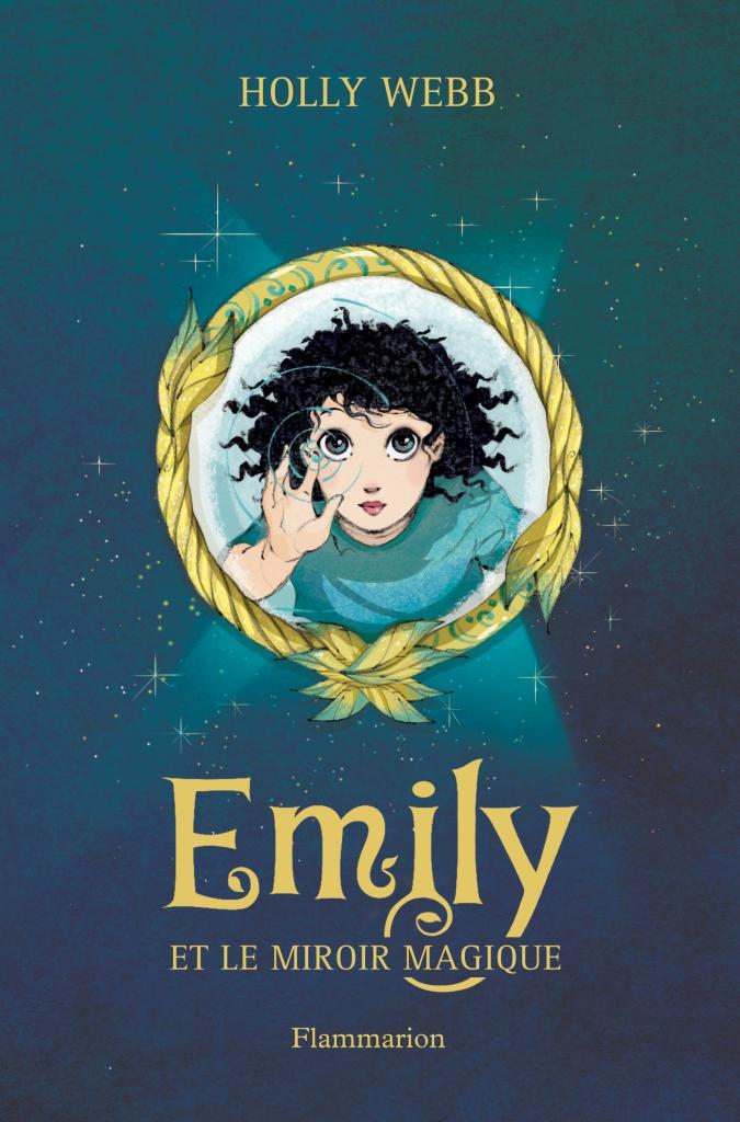Emily tome 2 le miroir magique les sandales d for Le miroir magique