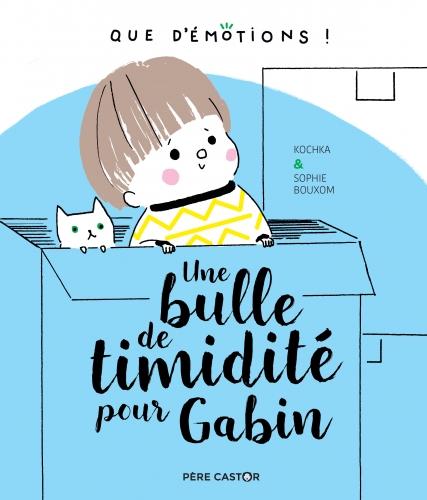 QUE D'EMOTIONS - Une bulle de timidité pour Gabin.jpg