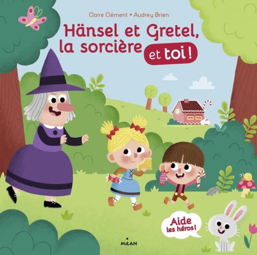 hansel-gretel-la-sorciere-et-toi.jpg