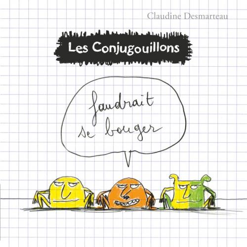 9782081431195_Conjugouillons_04_FaudraitSeBouger_Couv_BD.jpg