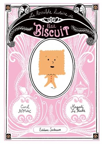 la-terrible-histoire-de-petit-biscuit.jpg