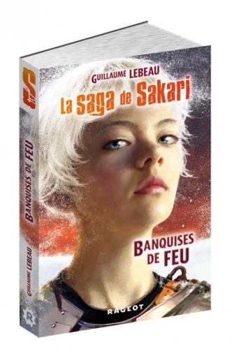 La saga de Sakari, Tome I :  banquises de feu, guillaume lebeau, rageot éditions, sandales d'empédocle