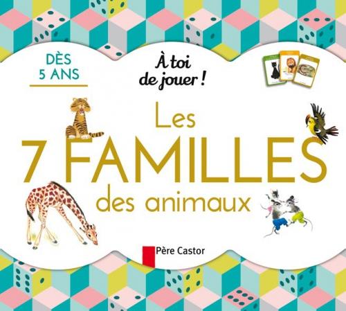 A toi de jouer - Les 7 familles des animaux.jpg