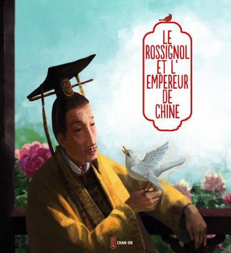 Le Rossignol et l'empereur de Chine.jpg