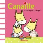 9782203064447_CANAILLE T2 CANAILLE N'AIME PAS LA SOUPE.jpg