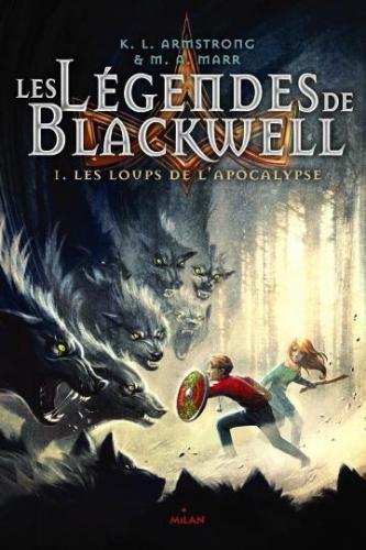 LES-LEGENDES-DE-BLACKWELL-T1-Les-loups-de-l-Apocalypse_ouvrage_popin.jpg