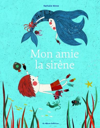 9782203098190_MON AMIE LA SIRENE_HD.jpg
