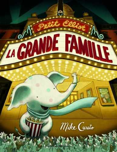 PETIT ELLIOT ET LA GRANDE FAMILLE_HD.jpg
