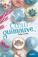 Les filles au chocolat Tome 5 Coeur vanille Cathy Cassidy Traduit de l'anglais : Anne Guitton Editions Nathan Jeunesse