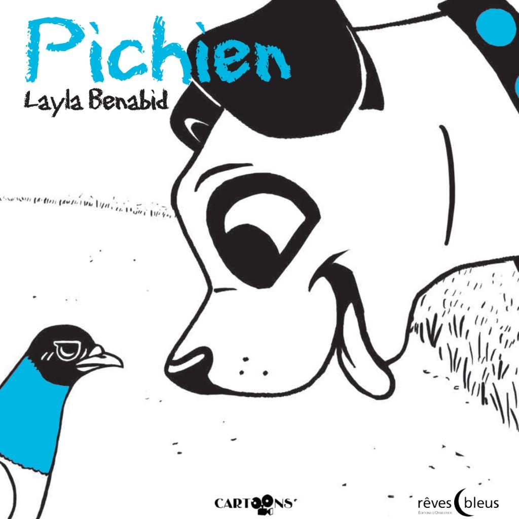 Coloriage Le Chien Et Le Pigeon.Pichien La Litterature Jeunesse De Judith Et Sophie