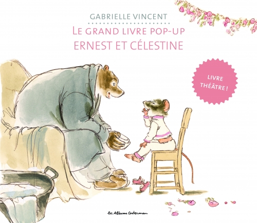 9782203146860_LE GRAND ALBUM D'ERNEST & CELESTINE 7 POP-UP_HD.jpg