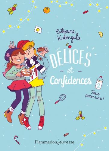 Délices et confidences - T2 - Tous pour une !.jpg