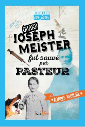 Quand-Joseph-Meister-fut-sauvé-par-Pasteur.jpg