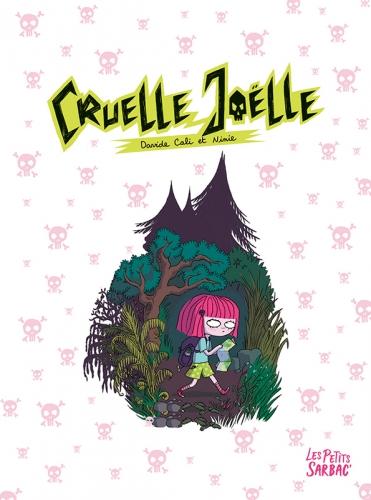 couv-Ptit-Sarbac_Cruelle-Joelle.jpg