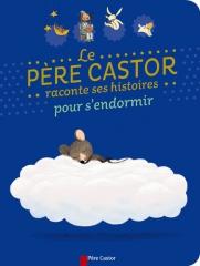 9782081310285_LE PERE CASTOR RACONTE SES HISTOIRES POUR S'ENDORMIR.jpg