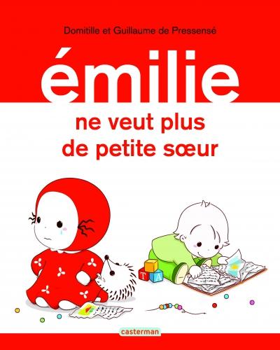 9782203123748_EMILIE NE VEUT PLUS DE PETITE SOEUR_HD.jpg