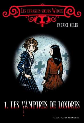 les étranges soeurs Wilcox, tome III, les masques de sang, Fabrice Colin, sandales d'empédocle jeunesse, Claire Bretin