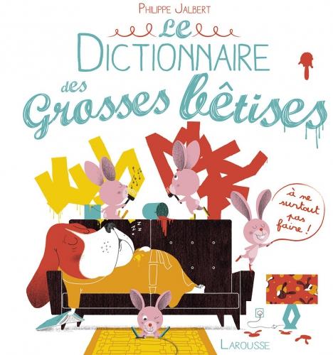 dictionnaire-GROSSES-BeTISES-jalbert-larousse.jpg
