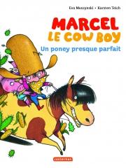 9782203109988_MARCEL LE COW-BOY T2 UN PONEY PRESQUE PARFAIT_HD.jpg