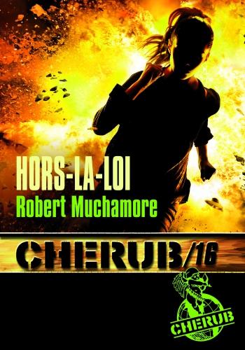 9782203122628_CHERUB T16 HORS-LA-LOI (POCHE)_HD.jpg