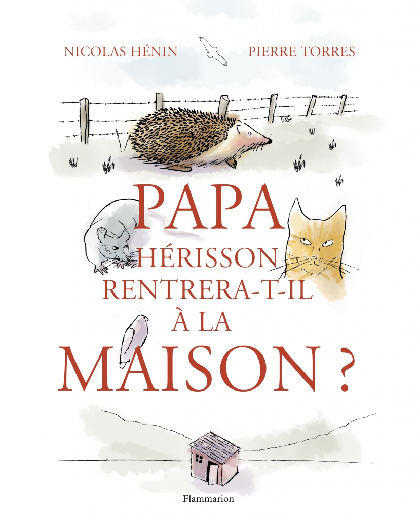 Nouveaut albums flammarion papa h risson rentrera t for As tu un animal a la maison