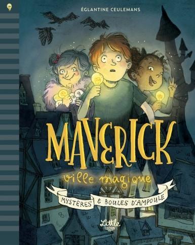 maverick-ville-magique-8211-mysteres-et-boules-d-rsquo-ampoule.jpg
