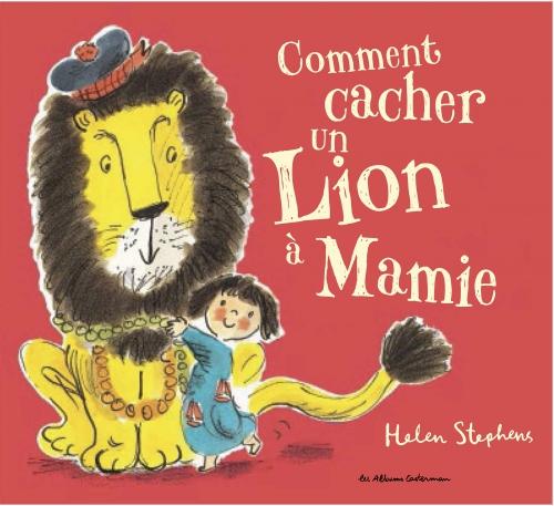Comment cacher un lion à Mamie.JPG