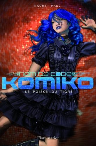 Nom de code Komiko T2 Le poison du tigre.jpg