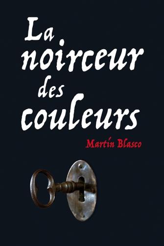 CouvBlascoLaNoirceurdesCouleurs.jpg