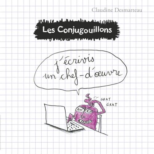 9782081431188_Conjugouillons_03_JecrivisUnChefDoeuvre_Couv_BD.jpg